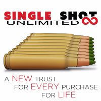 Single Shot Unlimited Gun Trust